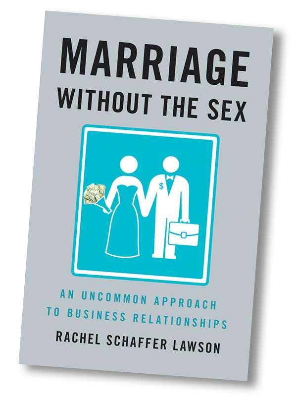 Marriage Without the Sex by Rachel Schaffer Lawson Business partnership secrets